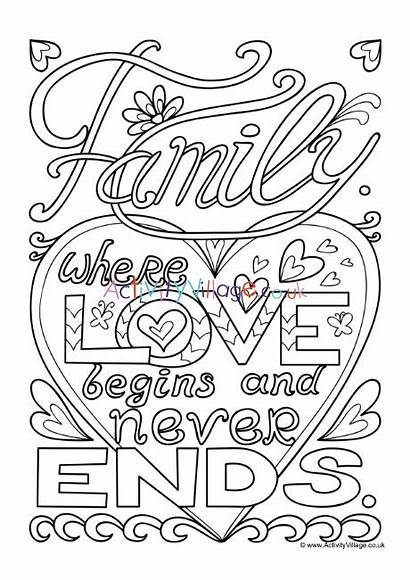 Colouring Pages Begins Quotes Quote Families Activity