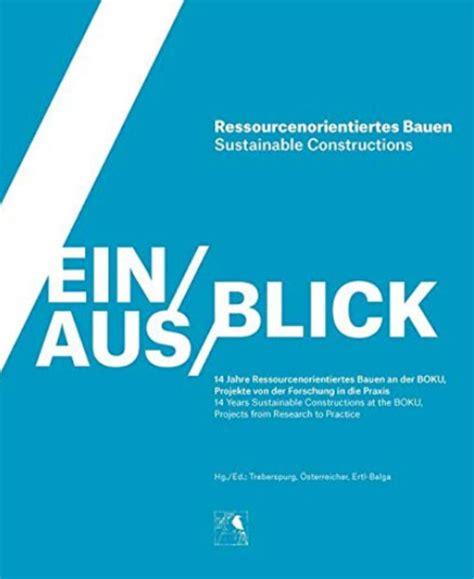 Forschung Fuer Energieoptimiertes Bauen by Ressourcenorientiertes Bauen Ibo 214 Sterreichisches