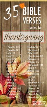 She provides food for her family and portions for her servant girls. 35 Awesome Thanksgiving Bible Verses to Share with Your Family - Christ Centered Holidays
