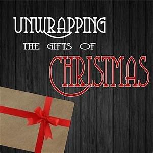 Unwrapping the Gifts of Christmas – Temple Baptist Church