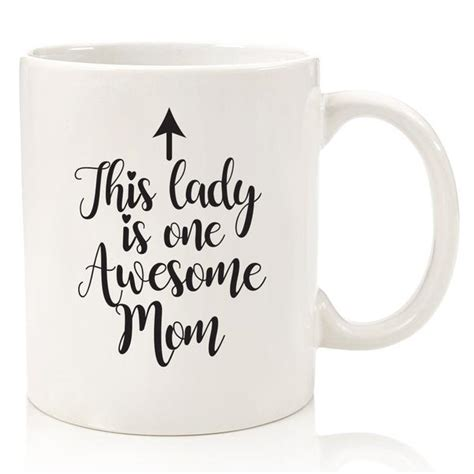 Whether you are looking for a humorous coffee mug that features witty or sarcastic puns or funny riddles, or any other kind of clever coffee mug sayings, then we have a novelty mug for you. One Awesome Mom Funny Coffee Mug - Best Birthday Gifts For Mom, Women - Wittsy Glassware