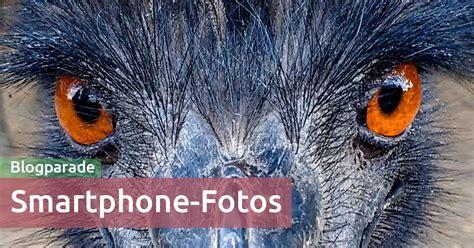 Mein Schönstes Smartphonefoto Aufruf Zur Blogparade