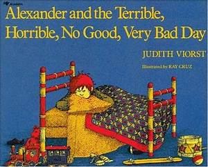 alexander and the terrible horrible no good very bad day ...