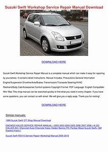 Suzuki Swift Workshop Service Repair Manual D By