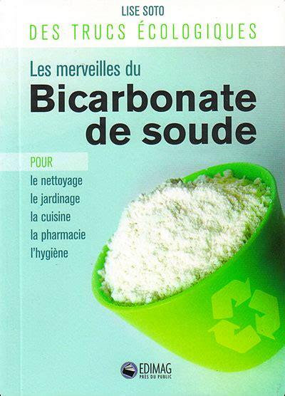 bain de siege bicarbonate de soude bicarbonate bienfaits du bicarbonate de soude