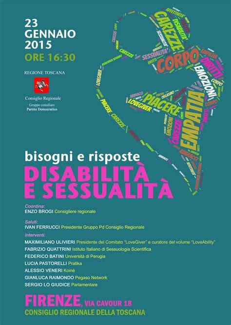 Sede Regione Toscana by Disabilit 224 E Sessualit 224 Incontro Nella Sede Della Regione