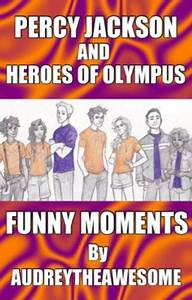 Percy Jackson & Heroes of Olympus Funny Moments - Audrey ...