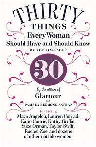 Turning 30: 30 Things Every Woman Should Have And Should ...