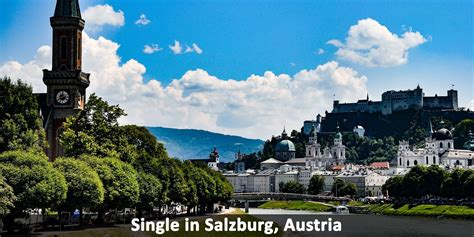 Single In Salzburg Austria Windy City Travel