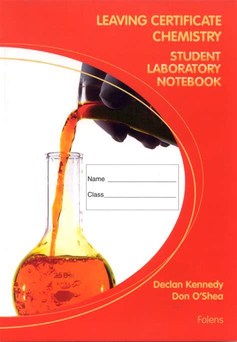 chemistry laboratory notebook leaving certificate chemistry