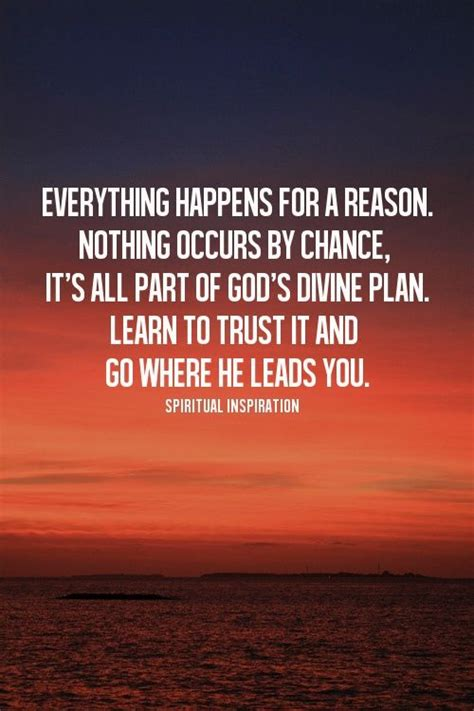 God Has A Plan For Everything Quotes