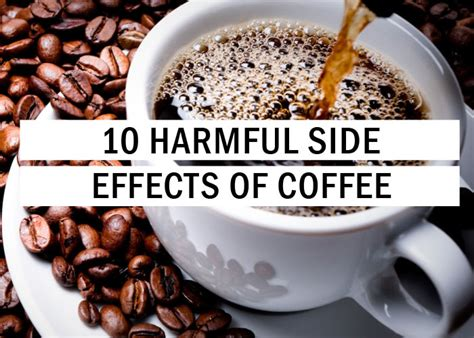 10 Harmful Side Effects Of Coffee Coffee Cake Recipe With Real House H?ng H� In Tubes History No Sour Cream Fruit Palazzo Colonna Cherry Street