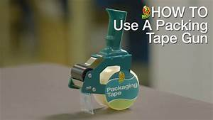 How To Use Your Duck U00ae Packing Tape Gun