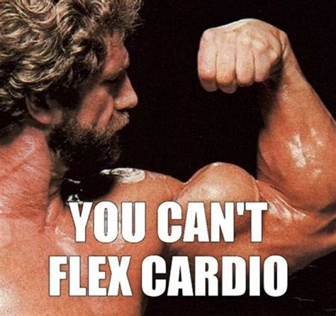 Cardio Meme - you can t flex cardio gym meme garage fitness pinterest