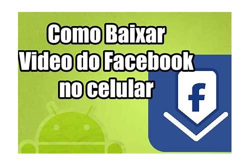 baixar vídeo do facebook no celular
