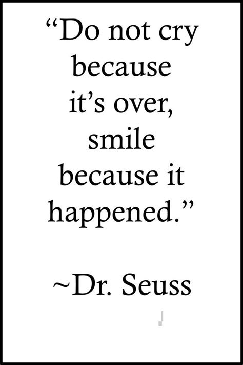 quotes dr seuss dont cry    picture