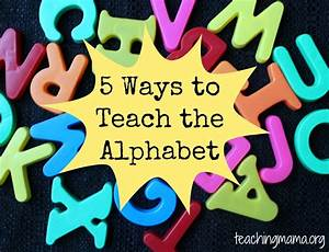5 ways to teach the alphabet teaching mama With teaching kids letters