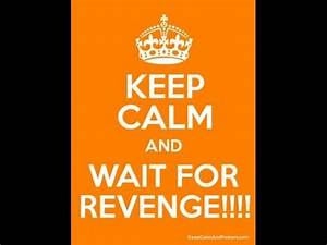 Revenge is a Dish Best Served Cold - YouTube