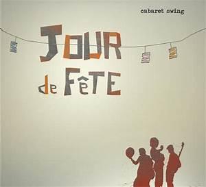 Jour De Fete Barentin : jour de f te et vlan a swingue nosenchanteurs ~ Dailycaller-alerts.com Idées de Décoration