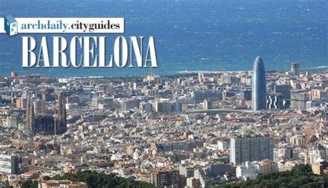 Architecture City Guide: Barcelona | Barcelona ...