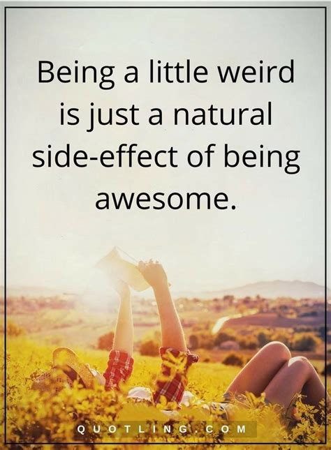 quotes    weird    natural