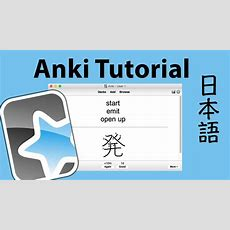 How To Use Anki To Learn Japanese Youtube