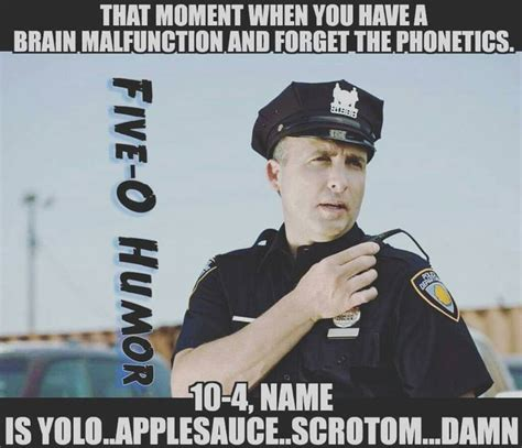 Funny Cop Memes - 981 best cop stuff images on pinterest police officer wife police wife life and cop wife