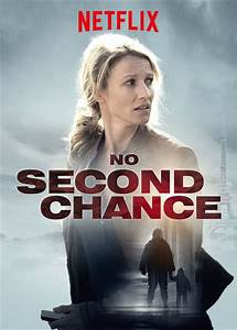Is 'No Second Chance' available to watch on Netflix in ...