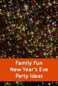 Family Fun New Year's Eve Party Ideas | New Years Eve and ...