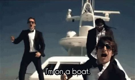 The Lonely Island I M On A Boat Bpm by I M On A Boat Gif Boat Imonaboat Thelonelyisland