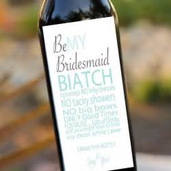 bridesmaid wine labels 25 best ideas about bridesmaid wine bottle on wine bottle favors ask bridesmaids