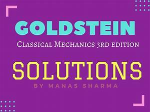 Goldstein- Chapter 9  Solutions