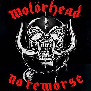 Motörhead, 'No Remorse' (1984) | The 100 Greatest Metal ...  Motorhead