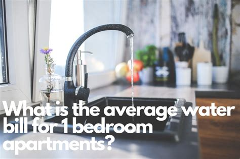 Maybe you would like to learn more about one of these? What Is the average water bill for 1 bedroom apartment ...