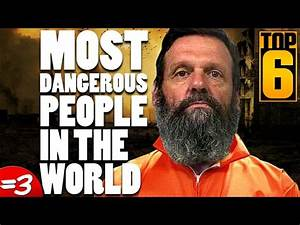 Top 6 Most Dangerous People in the World - Filmy i odcinki ...