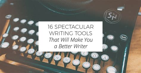 16 Spectacular Writing Tools That Will Make You A Better