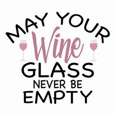 Wine Glass Sayings Quotes Funny Empty Silhouette