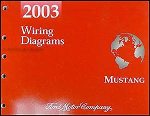2003 Ford Mustang Wiring Diagram Manual Original