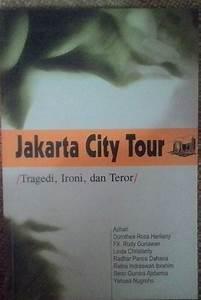 U0026quot Jakarta City Tour Tragedi  Ironi  Dan Tour U0026quot  Azhari  Dkk