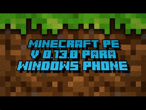 minecraft pe 0 13 0 para windows phone