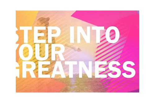 step into your greatness download