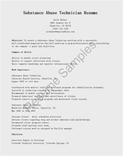 resume sles substance abuse technician resume sle