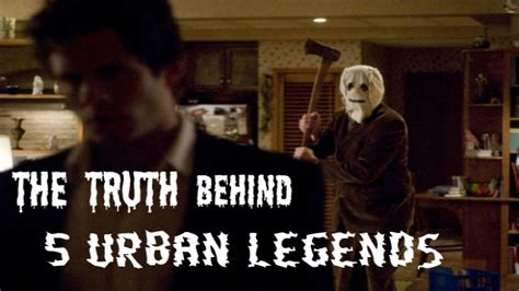 The Truth Behind 5 Urban Legends Mandatory