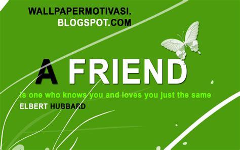 Kata Kata Indah Bahasa Inggris A Friend Wallpaper Motivasi