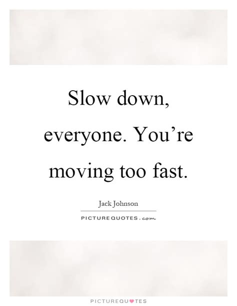 Quotes About Time Moving Too Slow