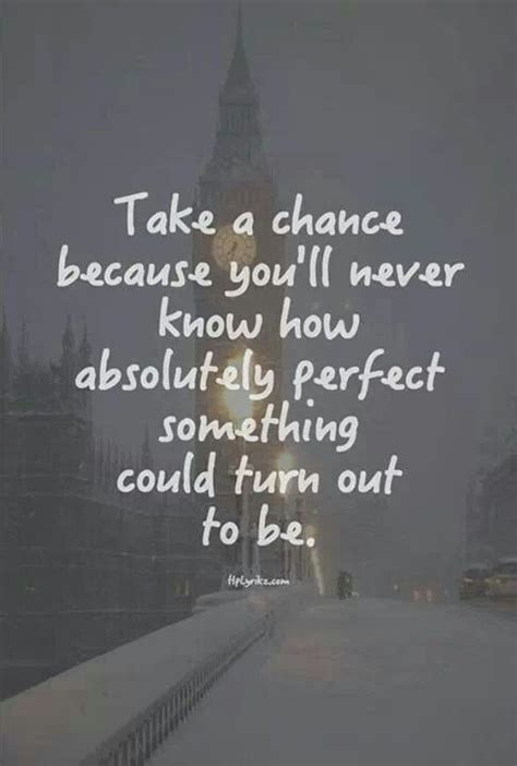 Take Chance On Love Quotes