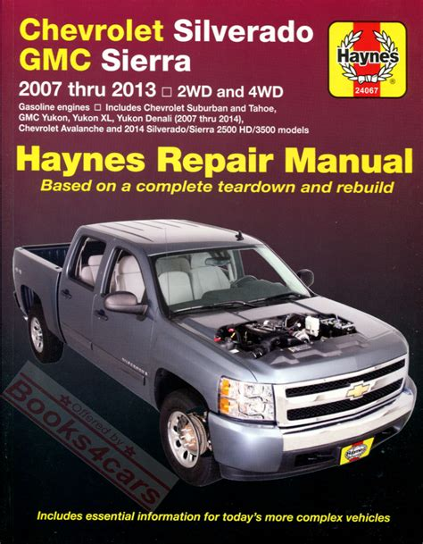 book repair manual 2007 chevrolet silverado 2500 regenerative braking silverado sierra tahoe yukon shop manual pickup service repair book haynes denal
