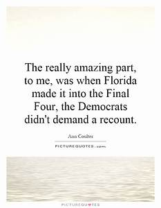 The really amazing part, to me, was when Florida made it ...