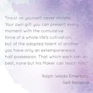 Ralph Waldo Emerson Quotes Nature Self Reliance