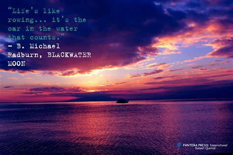 inspirational quotes  sunset pictures pantera press